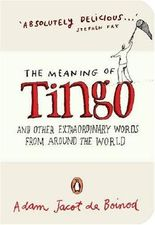 The Meaning of Tingo: and Other Extraordinary Words from Around the World (Penguin Pockets)