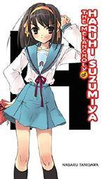 The Melancholy of Haruhi Suzumiya (The Haruhi Suzumiya Series Book 1)