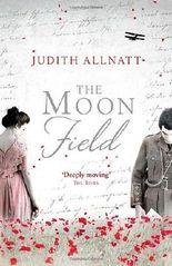 The Moon Field by Allnatt, Judith (2014) Paperback