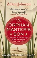 The Orphan Master's Son by Johnson, Adam (2013)