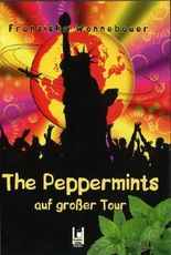The Peppermints auf großer Tour