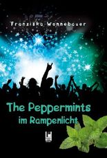 The Peppermints im Rampenlicht