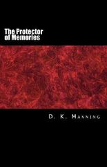 The Protector of Memories (The Veil of Death)