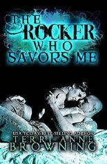 The Rocker Who Savors Me (The Rocker... Book 2)