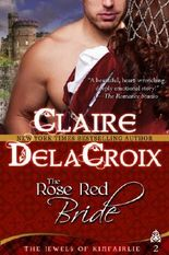 The Rose Red Bride: The Jewels of Kinfairlie Series, Book 2