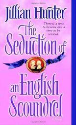 The Seduction of an English Scoundrel: A Novel (Boscastle Family)