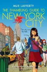 The Shambling Guide to New York City (Shambling Guides)