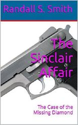 The Sinclair Affair: The Case of the Missing Diamond