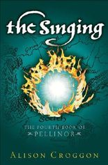 The Singing: The Fourth Book of Pellinor (The Books of Pellinor)