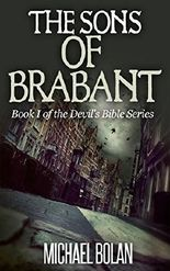 The Sons of Brabant: Book I of The Devil's Bible Series
