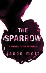 The Sparrow (Prequel to The Returned - Book 2)
