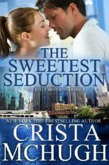 The Sweetest Seduction (The Kelly Brothers, Book 1)