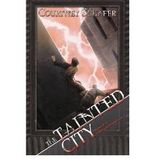 The Tainted City (Shattered Sigil #02) Schafer, Courtney ( Author ) Sep-25-2012 Paperback