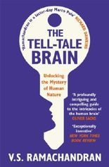 The Tell-Tale Brain: Unlocking the Mystery of Human Nature