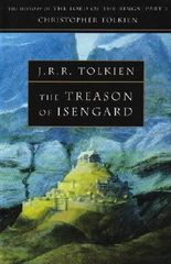 The Treason of Isengard: The History Of The Lord Of The Rings - Part 2(History of Middle-Earth) by Tolkien, Christopher ( 2002 )