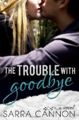 The Trouble With Goodbye (Fairhope Book 1)
