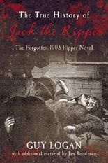 The True History of Jack the Ripper