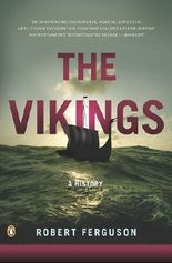 The Vikings: A History [ THE VIKINGS: A HISTORY BY Ferguson, Robert ( Author ) Sep-28-2010[ THE VIKINGS: A HISTORY [ THE VIKINGS: A HISTORY BY FERGUSON, ROBERT ( AUTHOR ) SEP-28-2010 ] By Ferguson, Robert ( Author )Sep-28-2010 Paperback