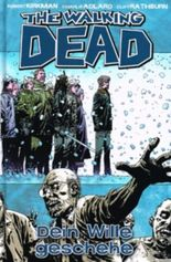 The Walking Dead #15 - Dein Wille geschehe (2012, Cross Cult)