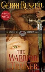 The Warrior Trainer (The Stones of Destiny Series)