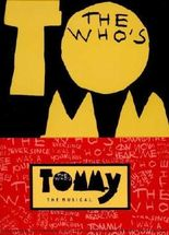 """The Who's """"Tommy: the Musical"""""""