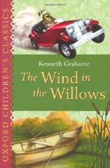 The Wind in the Willows: Oxford Children's Classics by Grahame, Kenneth on 07/08/2008 unknown edition