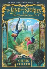 The Wishing Spell (Land of Stories)