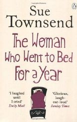 The Woman who Went to Bed for a Year by Townsend, Sue on 13/09/2012 unknown edition