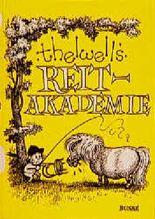 Thelwells Reit-Akademie