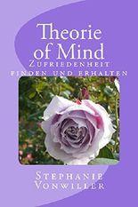 Theorie of Mind: Zufriedenheit finden und erhalten