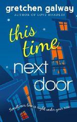 This Time Next Door (Oakland Hills 2)