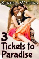 Three Tickets to Paradise