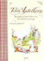 Tilda Apfelkern - Wunderbare Geschichten aus dem Heckenrosenweg von Schmachtl. Andreas H. (2009) Gebundene Ausgabe