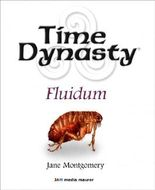 Time Dynasty: Fluidum