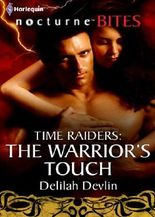 Time Raiders: The Warrior's Touch (Mills & Boon Nocturne Bites) (Time Raiders - Book 7)