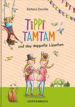 Tippi Tamtam und das doppelte Lieschen