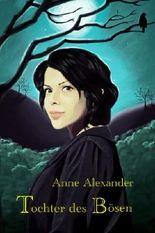 Tochter des Bösen (Romantik-Thriller, Unheimlicher Roman)