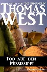 Tod auf dem Mississippi: Cassiopeiapress Western