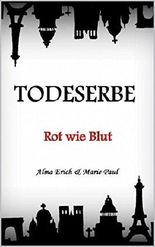 Todeserbe: Rot wie Blut