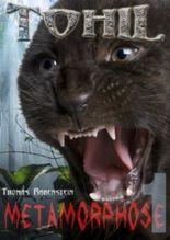 Tohil - Episode 1: Metamorphose (Pilotroman zur neuen Serie) (Tohil - Die geheimen Aufzeichnungen eines Vampirs)