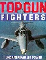 Top Gun Fighters und Amerikas Jet Power