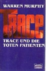 Trace und die toten Patienten