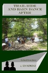 Trail Ride and Barn Dance After (Small-Town Series)