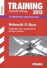 Training Abschlussprüfung Hauptschule Nordrhein-Westfalen / Lösungsheft zu Mathematik 10. Klasse Zentrale Prüfung 2015