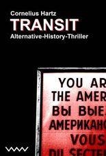 Transit - Alternative-History-Thriller