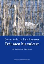Träumen bis zuletzt (Deutsche Literaturgesellschaft)