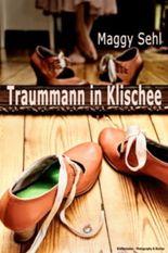 Traummann in Klischee - ein heiterer Frauenroman