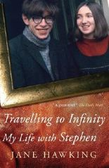 Travelling to Infinity: My Life With Stephen by Hawking, Jane (2011) Paperback