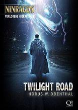 Twilight Road: (NINRAGON - Verlorene Hierarchien)