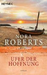 Ufer der Hoffnung von Roberts. Nora (2003) Taschenbuch